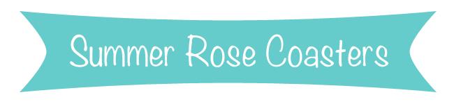 Summer Rose Coasters
